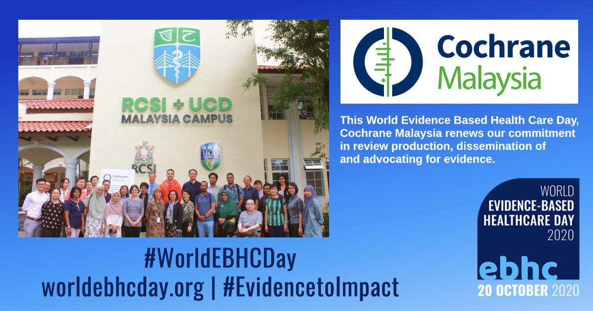 RUMC and Cochrane Malaysia celebrates World Evidence-Based Healthcare Day @ 20th October 2020 blog image